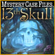 Mystery Case Files: 13th Skull Game Download Free