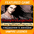 Play Vampire Legends: The True Story of Kisilova Collector's Edition Mac Game Download Free